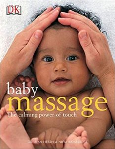 BABYMASSAGE; THE CALMING POWER OF TOUCH